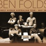 Report | Ben Folds – Lonely Avenue Tour (1/2)