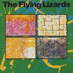 今日の一曲/The Flying Lizards – Money (That's What I Want)