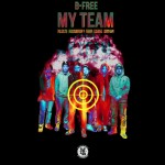 Single | B-Free – My Team (Feat. Reddy, Okasian, Huckleberry P, Paloalto, Keith Ape)