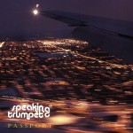 Single | Speaking Trumpet – Passport