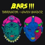 Single | InnoVator – BARS iii (Feat. Owen Ovadoz)