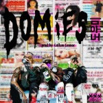 Single | Dumbfoundead – Domies (Feat. Keith Ape & Okasian)