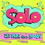 MV | Jay Park – Solo (Feat. Hoody)