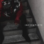 Mixtape | CHANGMO – I n c o m p l e t e