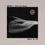 Single | DΞΔN x Crush x Jeff Bernat – what2do