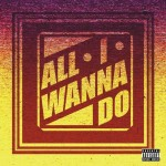 Single | Jay Park – All I Wanna Do