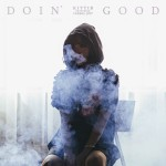 Single | KittiB – Doin' Good (Feat. Verbal Jint)