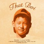 Single | Double K – That Boi (Feat. Justhis, Ann One)