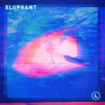 Single | Eluphant - L